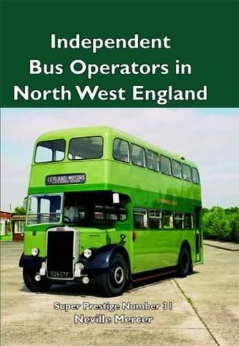 Super Prestige 31 Independent Buses in North West England