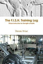The F.I.S.H. Training Log