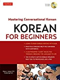 img - for Korean for Beginners: Mastering Conversational Korean (CD-ROM Included) book / textbook / text book