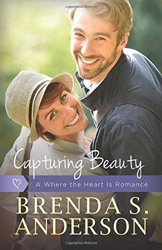 Capturing Beauty (Where the Heart Is) (Volume 2) pdf epub