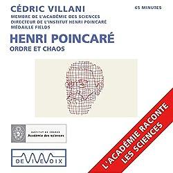 Henri Poincaré : Ordre et chaos
