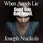 When Angels Lie | Joseph Nuckols