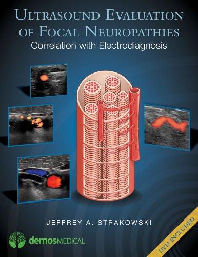 Ultrasound Evaluation of Focal Neuropathies: Correlation with Electrodiagnosis