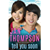 Tell You Soon: Contemporary Christian Romance with Suspense (Savannah Sweethearts Book 2)