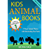 Kids Animal Books - 17 Real Animal Photos With Interesting Fun Facts: Guess The Animal - Book 1 (Guess And Learn Series)