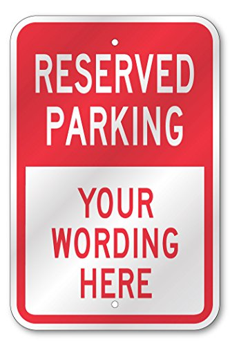 Custom Reserved Parking Sign by Alphabet Signs