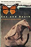 img - for Sex and Death: An Introduction to Philosophy of Biology (Science and Its Conceptual Foundations series) book / textbook / text book
