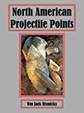 img - for North American Projectile Points book / textbook / text book