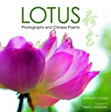 Lotus: Photographs and Chinese Poems