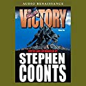 Victory, Volume 2 Audiobook by Stephen Coonts Narrated by Eric Conger, Ron McLarty