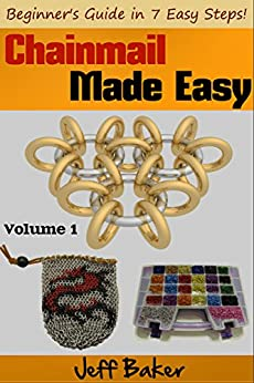 Chainmail Made Easy Beginners Guide ebook