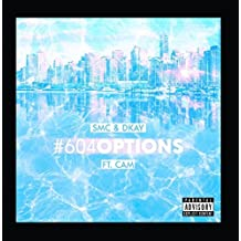 604 Options (feat. Cam & Dkay)