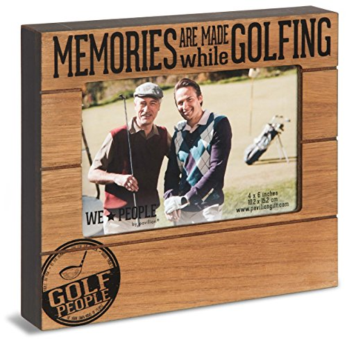 Pavilion Gift Company 67262 We People - Memories Are Made While Golfing 4x6 Picture Frame (Golf Frame)