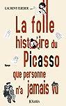 La folle histoire du Picasso que personne n'a jamais vu par Flieder