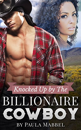 Search : Knocked Up By The Billionaire Cowboy