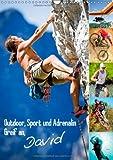 Outdoor, Sport und Adrenalin – Greif an, David (Wandkalender 2014 DIN A3 hoch): Abenteuer in extremen Lagen (Monatskalender, 14 Seiten)