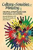 Culture-Sensitive Ministry, Kenneth McGuire and Eduardo C. Fernández, 0809146517