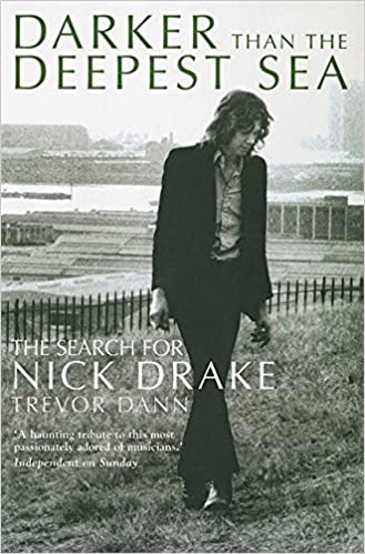 Book Darker Than The Deepest Sea: The Search for Nick Drake