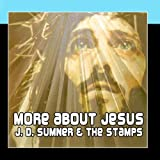 More About Jesus