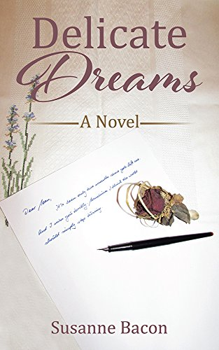 Delicate Dreams: A Novel