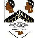 Ancient Moorish (Black) History Revealed: Chit-Chats & Comments off the Web Vol. IX (Volume 9)