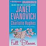 Full Bloom: Full Series, Book 5 | Janet Evanovich,Charlotte Hughes