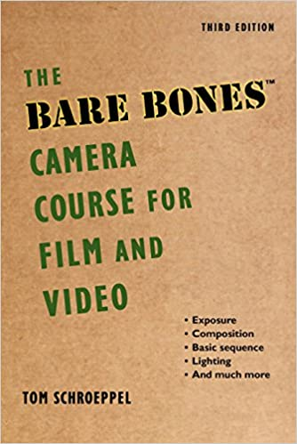 Amazon the bare bones camera course for film and video the bare bones camera course for film and video 3rd edition fandeluxe Gallery