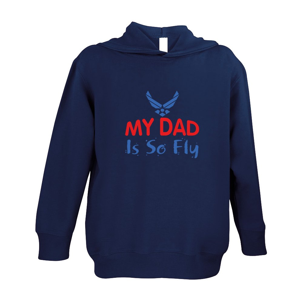 Navy Cute Rascals My Daddy is So Fly Air Force 60//40 Cotton//Polyester Long Sleeve Hooded Neck Unisex Toddler Fleece Pullover Hoodie 5//6T