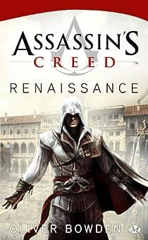 Assassin's Creed, tome 1 : Renaissance  par Bowden