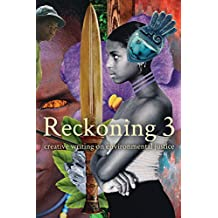 Reckoning 3: Creative Writing on Environmental Justice (English Edition)