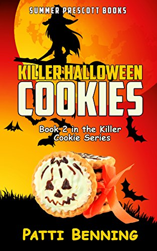 Killer Halloween Cookies: Book 2 in The Killer Cookie Cozy Mysteries