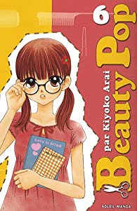 Beauty Pop, Tome 6 par Kiyoko Arai