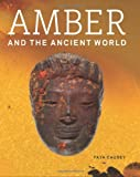 Amber and the Ancient World, Causey, Faya, 1606060821