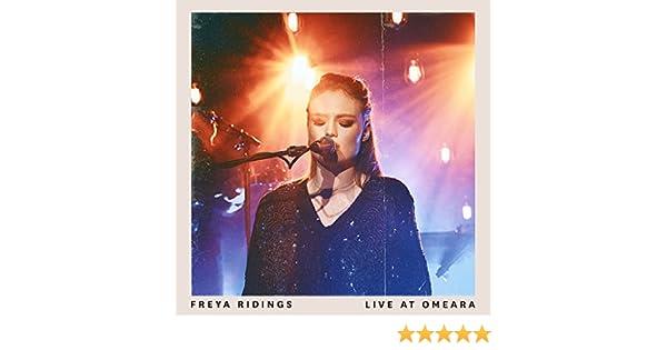 Live At Omeara By Freya Ridings On Amazon Music Amazon Com
