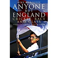 Anyone but England: Cricket, Race and Class