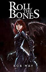 Roll the Bones (Dragon Killer Trilogy Book 2)