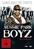 Aussie Park Boyz - They live to fight [Import allemand]
