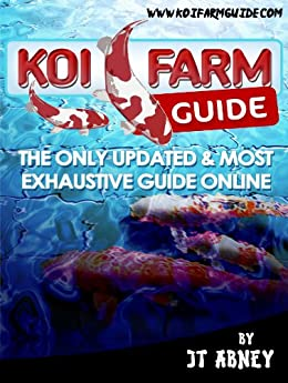 Koi farm guide kindle edition by jt abney crafts for Koi fish price guide