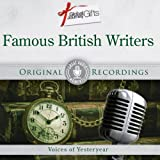 Great Audio Moments, Vol.38: Famous British Writers