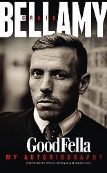 Craig Bellamy: GoodFella by Craig Bellamy ( 2013 ) Hardcover