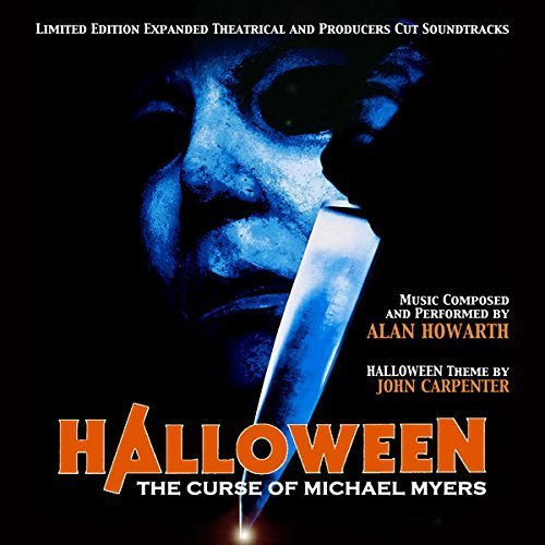 Halloween: Curse of Michael Myers - Original Soundtrack by Alan Howarth by ahi records]()