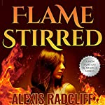 Flame Stirred: Seeking the Dragon, Book 3 | Alexis Radcliff