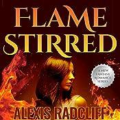 Flame Stirred: Seeking the Dragon, Book 3 | Alexis Radcliff