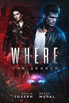 Where: The search by [Joseph, Kayla, Mupal, Razzu]