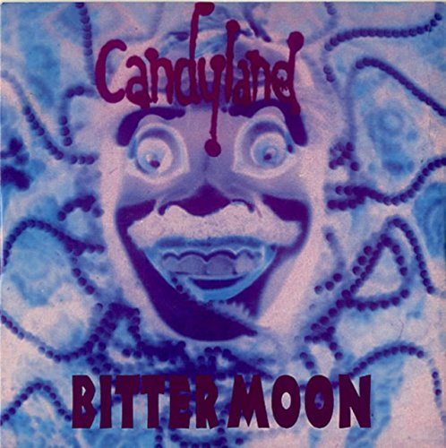 Candyland - Bitter Moon - [7