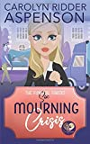 Mourning Crisis: A Good Clean Fun Cozy Mystery (The Funeral Fakers Book 6)