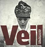 Veil: Veiling, Representation, and Contemporary Art