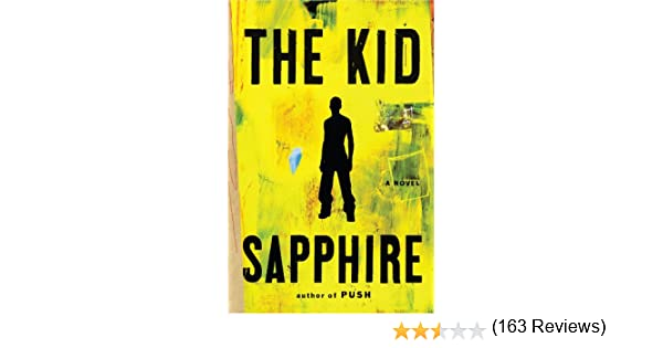 The kid a novel kindle edition by sapphire literature the kid a novel kindle edition by sapphire literature fiction kindle ebooks amazon fandeluxe Image collections