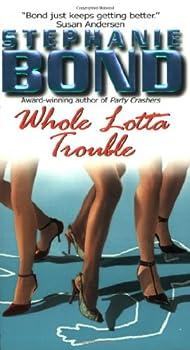 Whole Lotta Trouble 006056542X Book Cover