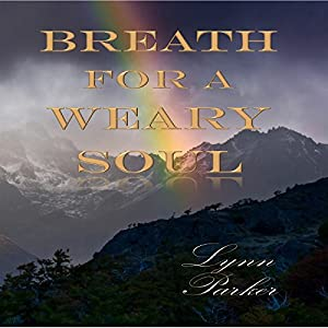 Breath for a Weary Soul Audiobook